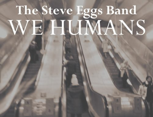 STEVE EGGS BAND 'We Humans'