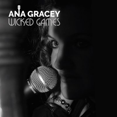 Ana Gracey 'Wicked Games'