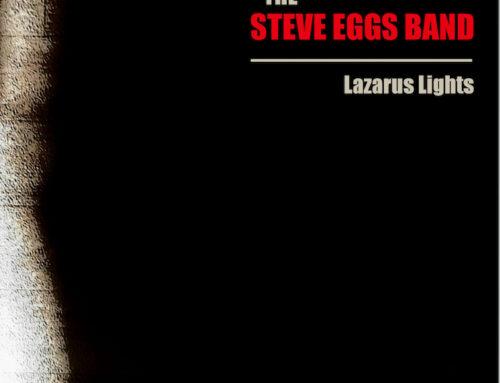 The Steve Eggs Band 'Lazurus Lights'